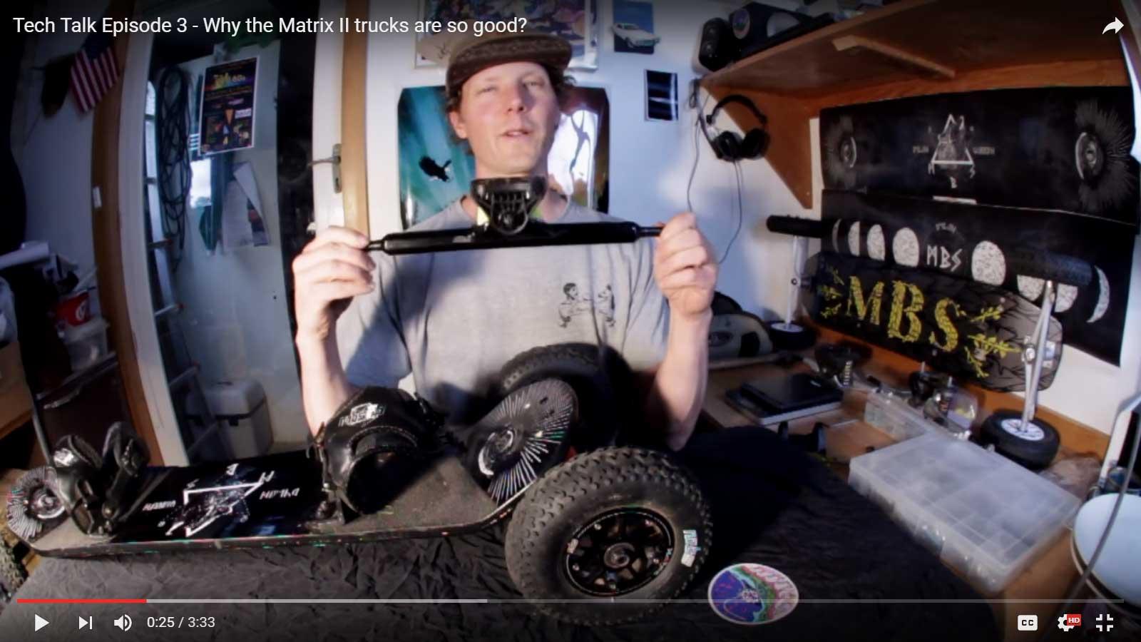 MBS Tech Talk Episode 3 – Why the Matrix II trucks are so good