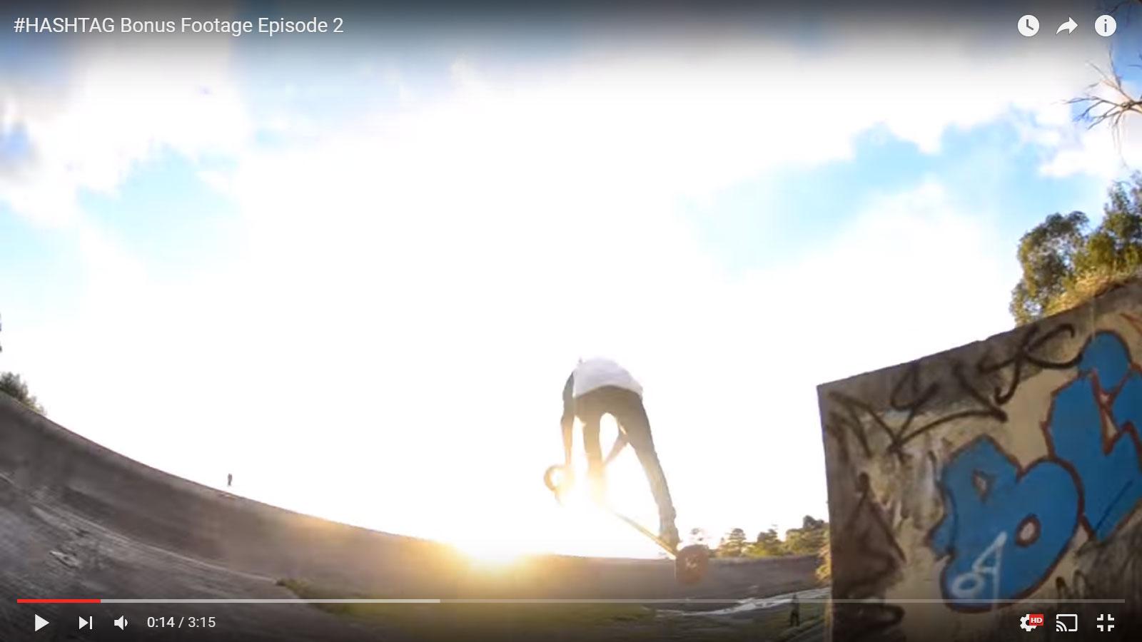 #HASHTAG Bonus Footage Episode 2