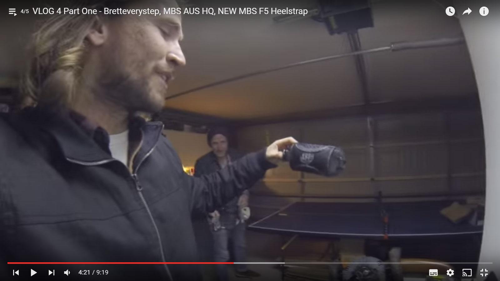 Dylan Warren Vlog 4 – Part 1 Bretteverystep, MBS AUS HQ, NEW MBS F5 Heelstrap